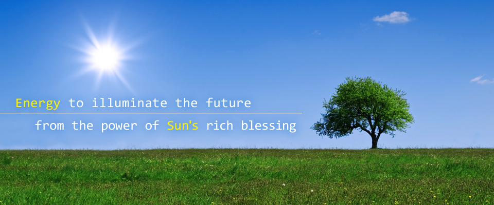 Energy to illuminate the future from the power of Sun's rich blessing